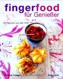 fingerfood für Genießer