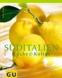 Süditalien - Küche & Kultur