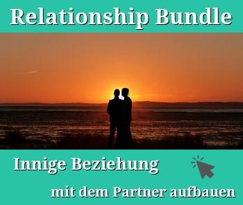 Relationship Bundle – Innige Beziehung mit dem Partner aufbauen
