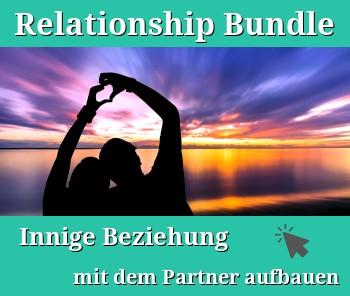 Relationship Bundle – Innige Beziehung mit Partner aufbauen