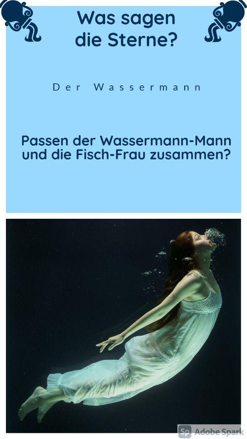 Was sagen die Sterne? Der Wassermann - Passen Wassermann-Mann und die Fisch-Frau zusammen?
